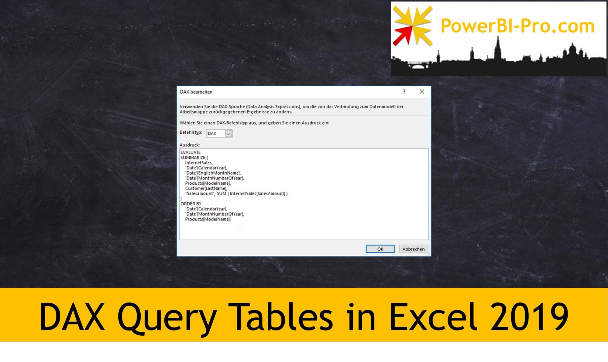 DAX Query Tables in Excel 2019 - Power BI